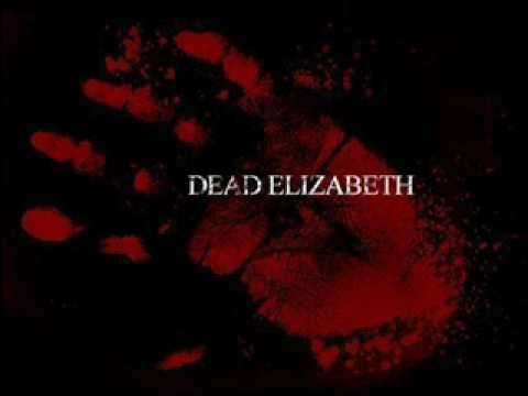 Dead Elizabeth - Beauty In Details