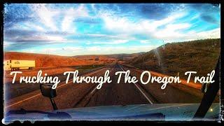 Trucker Vlog #170 Trucking Through The Oregon Trail