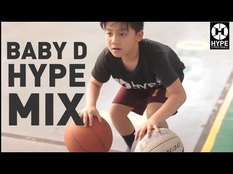 Baby D - Hype Streetball Mix 2017
