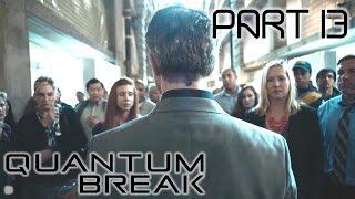 Quantum Break Gameplay - Part 13 - TV Show - Episode 4 - Lifeboat Protocol