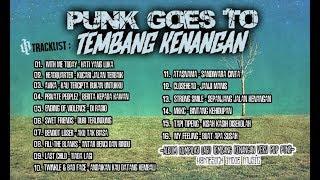 PUNK GOES TO TEMBANG KENANGAN (Kompilasi Lagu Lawas Versi Pop Punk Indonesia)
