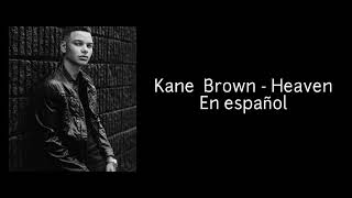 Download Lagu Kane Brown - Heave Sustitulada en Español (Video Lyrics in Spanish) Gratis STAFABAND