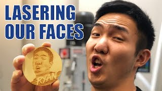 Lasering our Faces (w/ a 100W Laser Cutter)