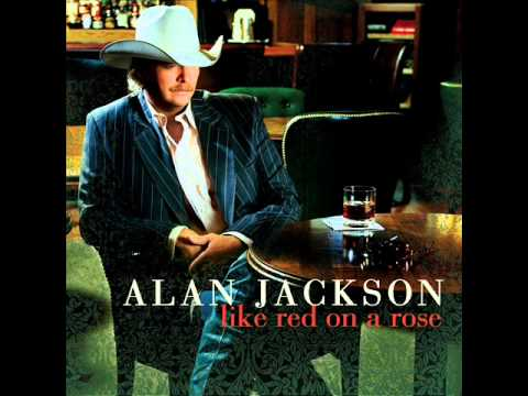Alan Jackson - Nobody Said That It Would Be Easy