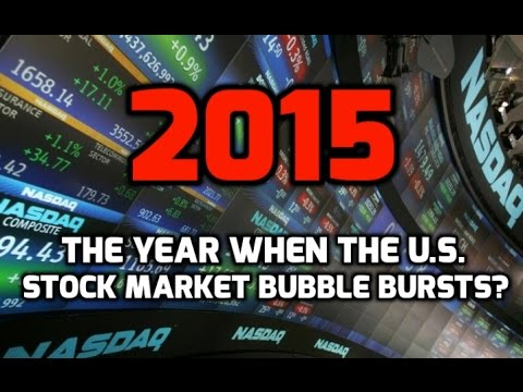 2015: the year when the U.S. stock market bubble bursts?