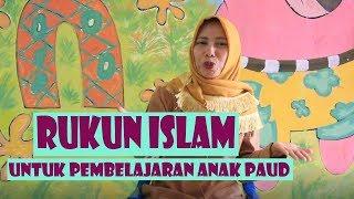 Lagu anak Tk rukun islam Keren untuk anak paud