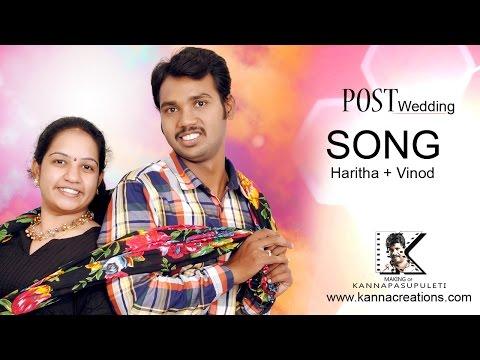Haritha + Vinod Post Wedding Song