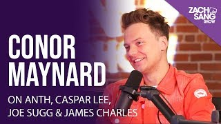 Conor Maynard on ANTH, Caspar Lee, Joe Sugg, and James Charles