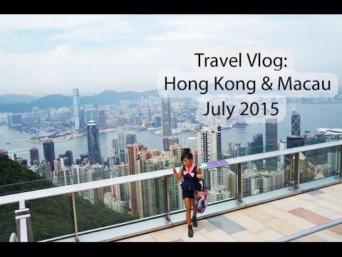 Travel Vlog: Hong Kong & Macau July 2015