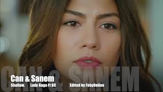 Can &  Sanem - Shallow
