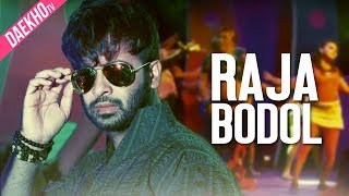 Raja Bodol | Shakib Khan | Satta item song | Pantha kanai | Puja | Bangla movie song 2017