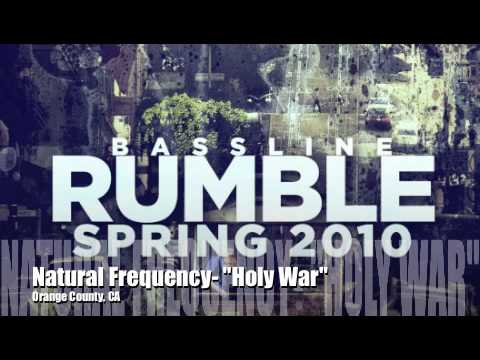 Natural Frequency- Holy War    Bassline Rumble Spring 2010 EP