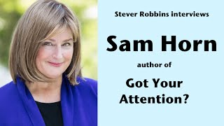 Stever interviewing Sam Horn: A Better Elevator Pitch!