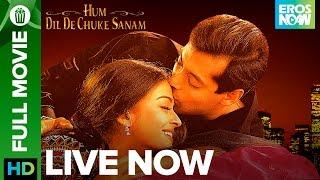 🎬 Hum Dil De Chuke Sanam   Full Movie LIVE on Eros Now