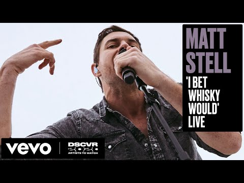 Matt Stell - I Bet Whiskey Would (Live) | Vevo DSCVR Artists to Watch 2020