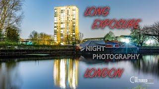 Long Exposure Night Photography in London