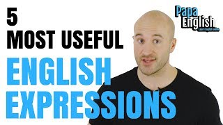 5 MOST USEFUL English expressions that you didn