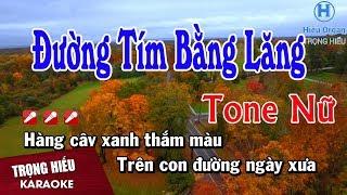Karaoke Đường Tím Bằng Lăng Tone Nữ Nhạc Sống   Trọng Hiếu