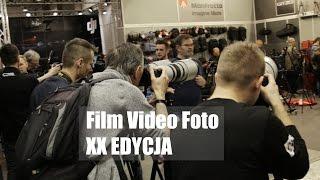 Targi Film Video Foto Łódź 2017 XX Edycja + Szkoła Filmowa w Łodzi