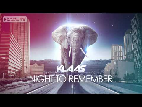 Klaas - Night To Remember (Original Mix) klip izle