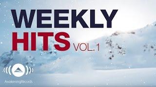 Awakening Weekly Hits 2017 | Vol. 1