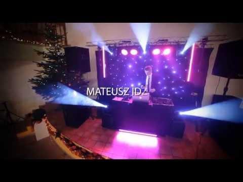DJ Mateusz Idzik - DJ, Konferansjer, Wodzirej - Na Twoje Wesele! Demo 2014