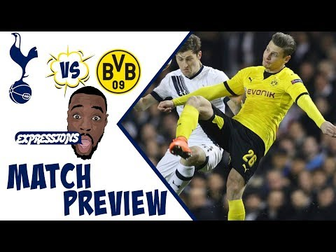 Tottenham Hotspur vs Borussia Dortmund MATCH PREVIEW| Ill take a draw like its 420 in hyde park!