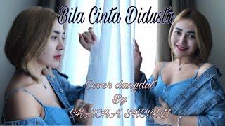 Bila Cinta Didusta (cover Dangdut TerKoplo) by Chacha Sherly
