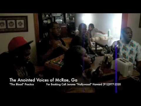 "Anointed Voices of McRae, Ga  - ""The Blood"" (@ Practice)"