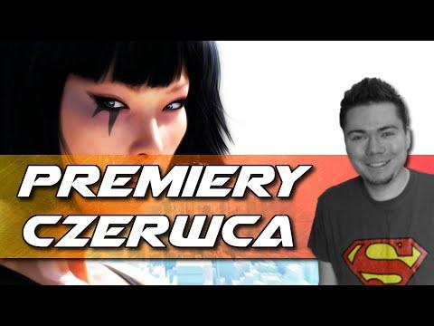 Premiery Gier Czerwiec 2016 | Najlepsze Gry W Czerwcu Na PC, PS4, XONE
