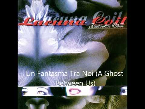 Lacuna Coil - Un Fantasma Tra Noi