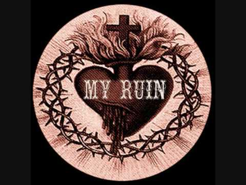 My Ruin - June 10th