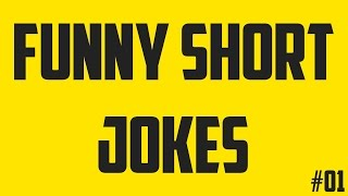 FUNNY JOKES #01 | SHORT JOKES COMPILATION