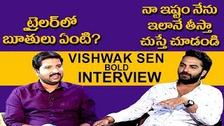 Vishwak Sen Bold Exclusive Interview | Falaknuma Das | Tollywood Best Interview in 2019