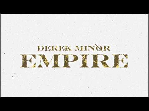 Party People (feat. Social Club) - Derek Minor - Empire