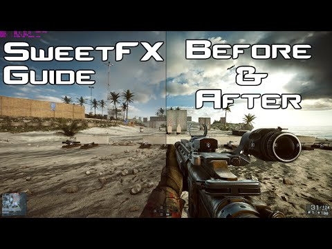 SweetFX Modding Guide   How To Use SweetFX On Any Game