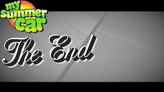 THE END - ENDING OF GAME / STORY - My Summer Car #159
