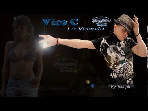Vico C - La Vecinita (Los Bandoleros Reloaded) © 2006.