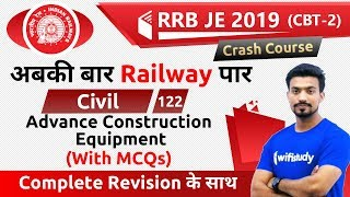 9:00 PM - RRB JE 2019 (CBT-2) | Civil Engg by Sandeep Sir | Advance Construction Equipment with MCQs