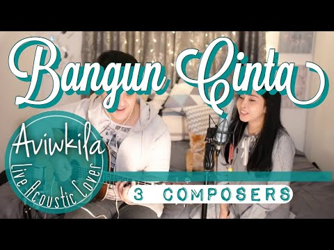 Download 3 Composers - Bangun Cinta Live Acoustic Cover by Aviwkila Mp4 baru