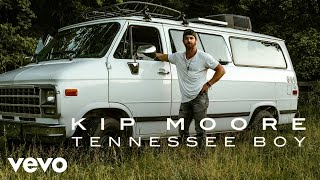 Kip Moore Tennessee Boy Audio