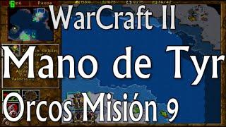 Mano de Tyr - Orcos Misión 9 - WarCraft II