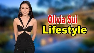 Olivia Sui - Lifestyle, Boyfriend, Family, Net Worth, Biography 2019 | Celebrity Glorious