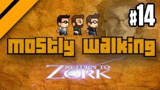 Mostly Walking - Return to Zork P14