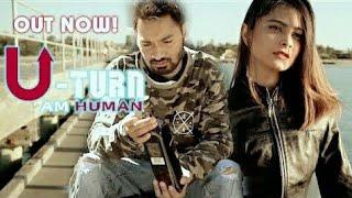 U TURN Full Song AM Human Feat Jass Manak  Teggy