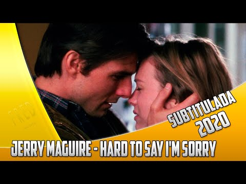 Jerry Maguire - Hard to say I'm sorry -subtitulado