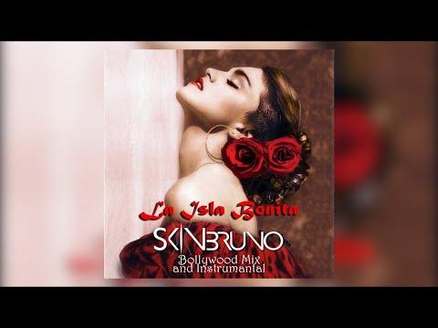 La Isla Bonita - Skin Bruno Bollywood Mix