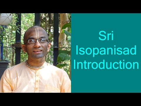 Bhakti Shastri (001) - Sri Isopanisad Introduction