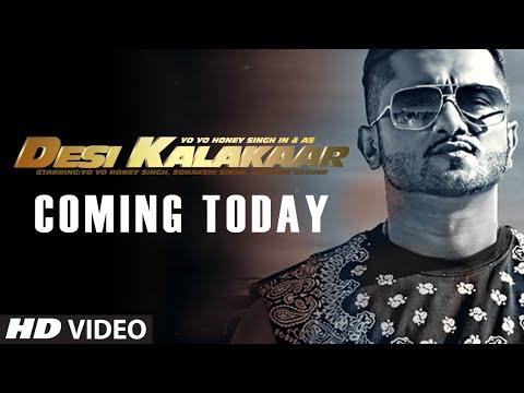 Desi Kalakaar is Coming !!! | Yo Yo Honey Singh | Desi Kalakaar...