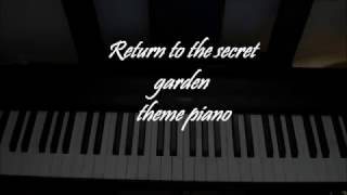 Return to the secret garden theme-piano cover